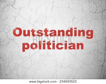 Political Concept: Red Outstanding Politician On Textured Concrete Wall Background