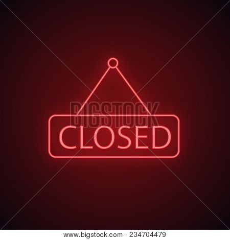 Closed Hanging Door Neon Light Icon. Glowing Sign. Closed Shop Signboard. Vector Isolated Illustrati
