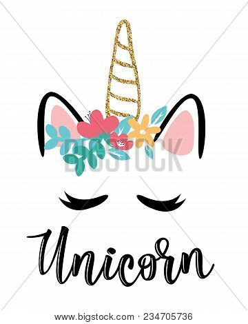 Vector Illustration Of A Magic Cute Unicorn With Flowers. Can Be Used For Cards, Flyers, Posters, T-
