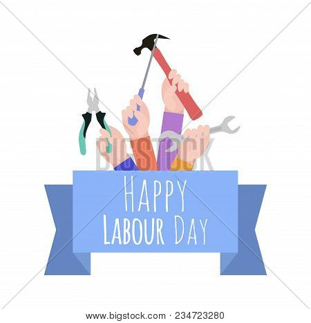 Postcard To The Day Of Labor. Working With Tools. Ribbon With Congratulations. Happy Labour Day