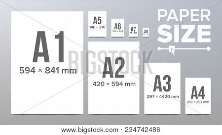 Paper Sizes Vector. A1, A2, A3, A4, A5, A6 A7 A8 Paper Sheet Formats Isolated Illustration