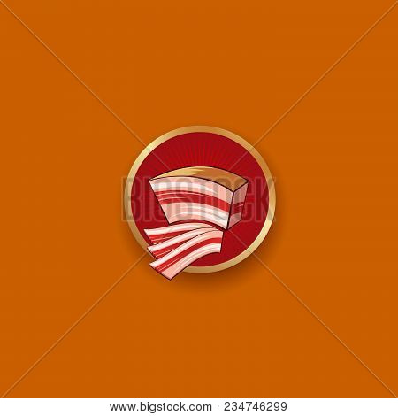Bacon Icon. Bacon Emblem. The Piece Of Bacon And Thin Slices On A Red Badge.