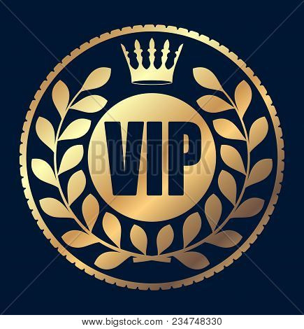 Gold Round Vip Rubber Stamp Style Icon With Crown And Wreath Of Laurel Leaves On A Dark Background.