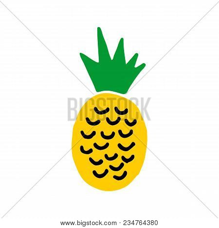 Cute Cartoon Hand Drawn Isolated Pineapple. Sweet Vector Colorful Isolated Pineapple. Bright Funny D