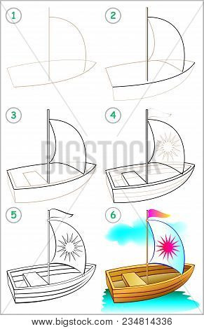 Page Shows How To Learn Step By Step To Draw A Boat. Developing Children Skills For Drawing And Colo