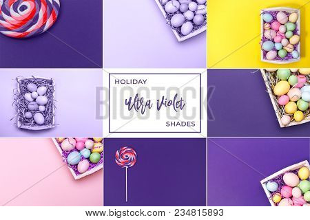 Collage With Ultra Violet Toned Images. Pantone Color Of The Year Concept. Easter And Holiday Collec