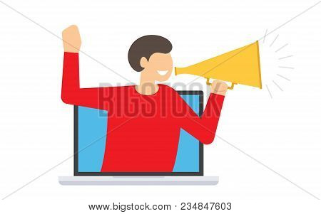 Man Shouting Through Loud Speaker In Screen Laptop Device. The Message Through A Megaphone. Vector I