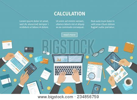 Calculation Concept. Tax Accounting. Financial Analysis, Analytics, Planning, Statistics, Research.