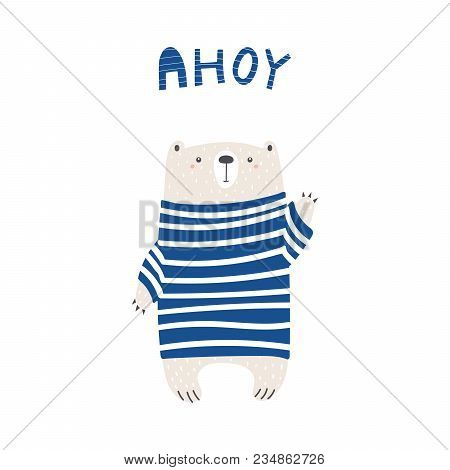 Hand Drawn Vector Illustration Of A Cute Funny Bear In A Striped Sweater, Waving, With Text Ahoy. Is