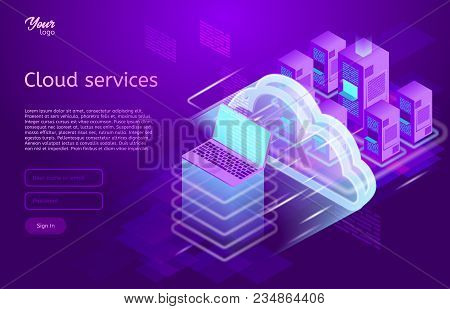 Isometric Cloud Computing Services Concept. Vector Illustration Showing The Laptop And Web Servers.