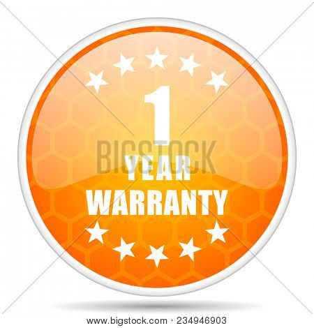 Warranty guarantee 1 year web icon. Round orange glossy internet button for webdesign.