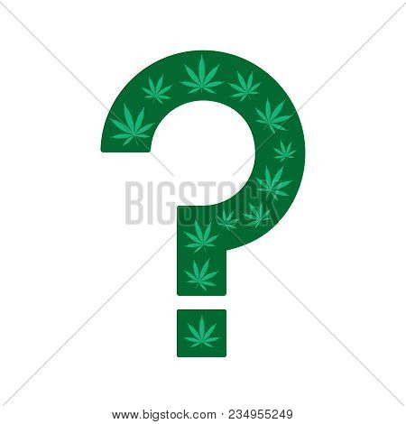 Marijuana Questions. Question Mark Made From Cannabis Leaves On A White Background. Question Mark As