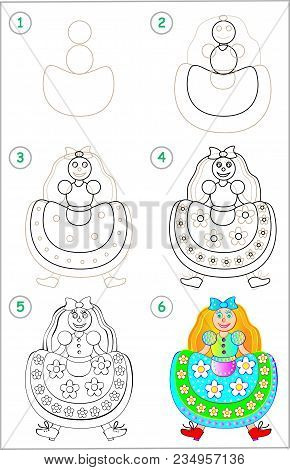Page Shows How To Learn Step By Step To Draw A Doll. Developing Children Skills For Drawing And Colo