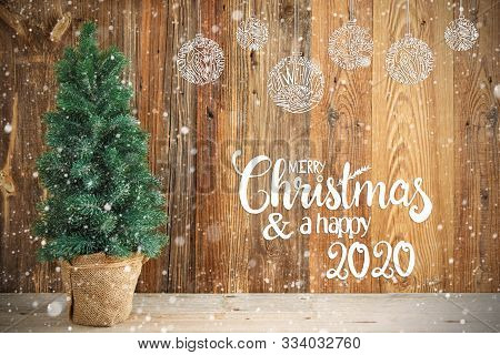 Tree, Wooden Background, Merry Chirstmas And Happy 2020, Ornament, Snow