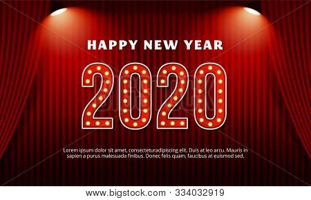 Happy New Year 2020 Billboard Typography Text Celebration Poster Design. Red Curtain Theater Stage B