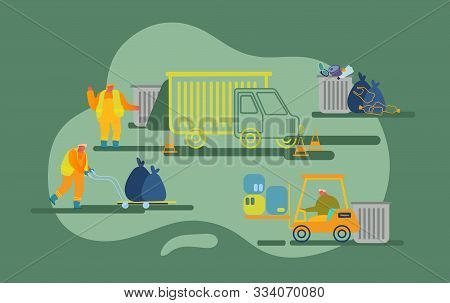 Scavengers Working On Collecting Garbage In Truck And Forklift And Delivering To Waste Recycling Pla