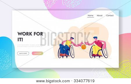 Paralympic Athletes Training Website Landing Page. Disabled Paralyzed Men Playing Basketball Sitting