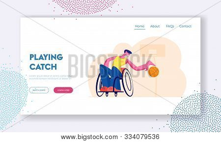 Active Paralyzed Man Training With Ball Website Landing Page. Athlete Playing Basketball, Disabled M