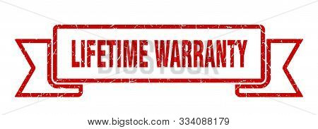 Lifetime Warranty Grunge Ribbon. Lifetime Warranty Sign. Lifetime Warranty Banner