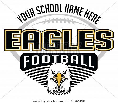 Eagles Football Concept Is A Team Design Template That Includes A Football, An Eagles Mascot Head An