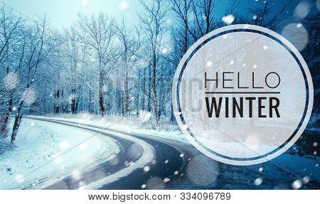 Banner Hello Winter . The Picture Of Hello Winter. New Season. Nature. Winter Road. Snow Road.