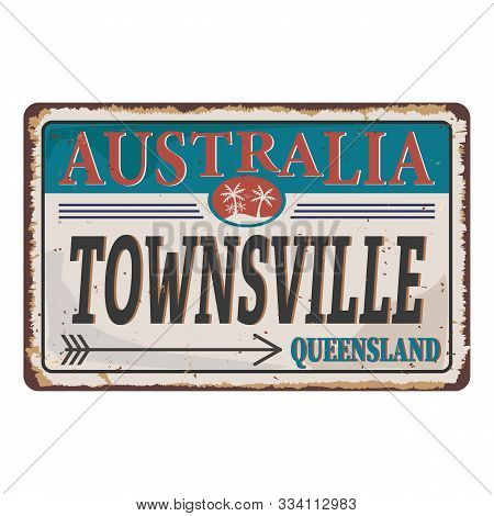 Townsville City Queensland Australia Rusty Metal Logo Plate . Vector Design Illustrations