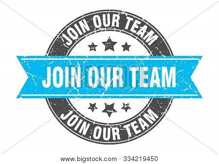 Join Our Team Round Stamp With Turquoise Ribbon. Join Our Team