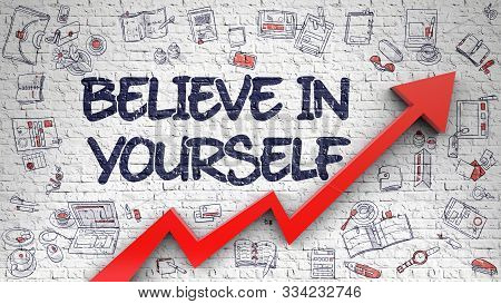 Believe In Yourself - Business Concept. Inscription On Brick Wall With Doodle Design Icons Around. B