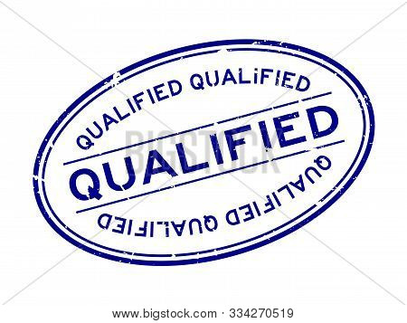 Grunge Blue Qualified Word Oval Rubber Seal Stamp On White Background