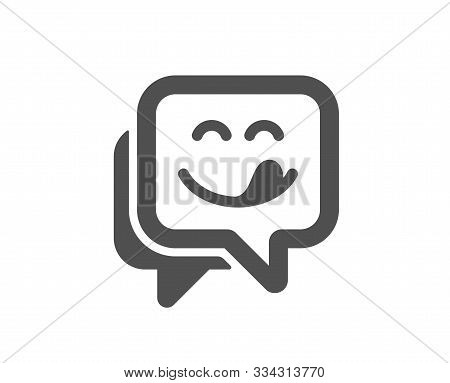 Emoticon With Tongue Sign. Yummy Smile Icon. Speech Bubble Symbol. Classic Flat Style. Simple Yummy