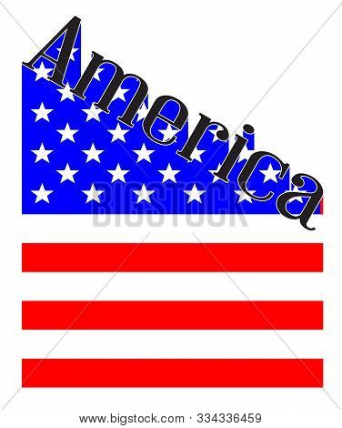 Text In Red White And Blue Proclaiming America With A Stars And Stripes Flag Backdrop