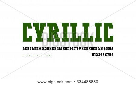 Decorative Cyrillic Serif Font In Military Style. Letters And Numbers For Logo And Emblem Design. Is
