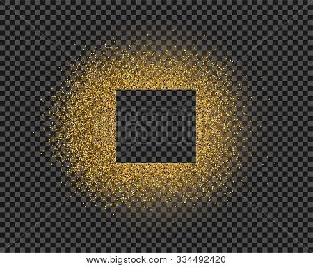 Gold Bright Scattered Dust, On A Circle With Flickering, Light. An Empty Square In The Center. Illus