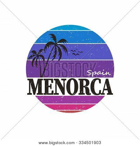 Minorca Vintage T-shirt Logo Design Dadge. Retro Style Handmade Island Label, Badge Or Element For T