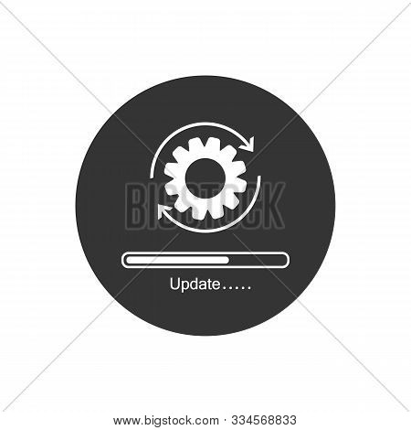 Update System Icon. Concept Of Upgrade Application Progress Icon For Graphic And Web Design. Upgrade