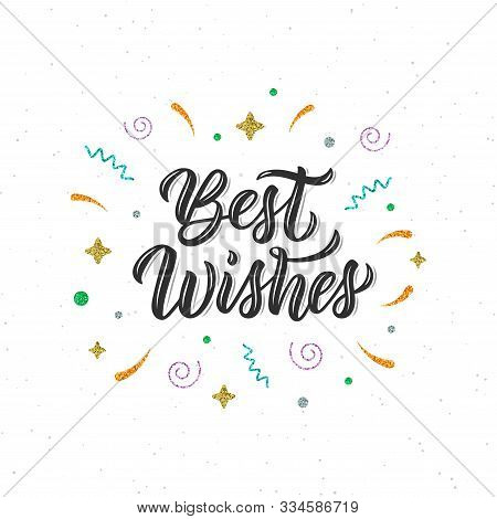 Best Wishes. Trendy Calligraphy Quote, Art Print For Posters And Greeting Cards Design With Decorati