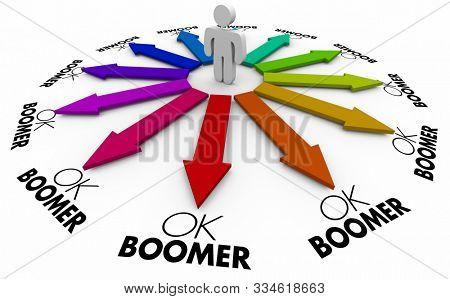 OK Boomer Dismissive Disrespectful Generational Lost Person Discrimination Help 3d Illustration