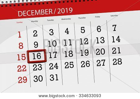 Calendar Planner For The Month December 2019, Deadline Day, 16, Monday