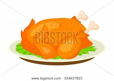 Fried, Roasted Chicken Flat Vector Illustration. Baked Turkey On Plate, Cooked Poultry Isolated On W