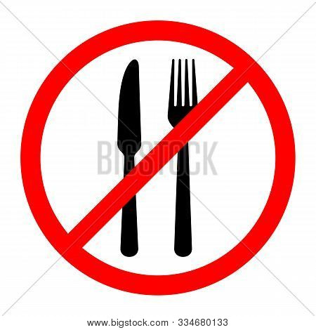 Red Prohibition Food Sign. Vector Illustration. No Food Sign. No Eating Allowed Sign.