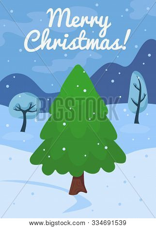 Cartoon Christmas Tree Card Template. New Year Celebration Concept With Green Pine And Snow. Winter