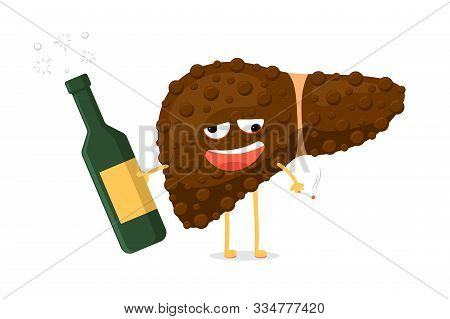 Sick Unhealthy Ill Drunk Liver Character Hold In Hand Alcohol Bottle And Cigarette. Human Exocrine G