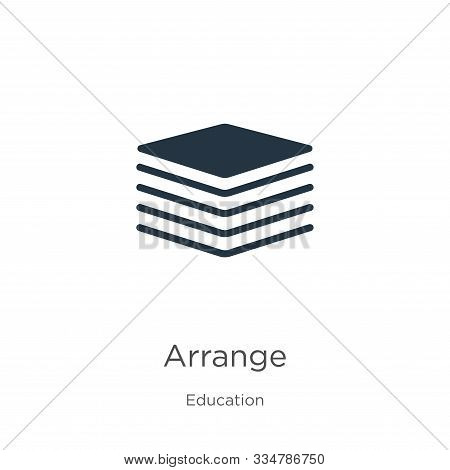 Arrange Icon Vector. Trendy Flat Arrange Icon From Education Collection Isolated On White Background