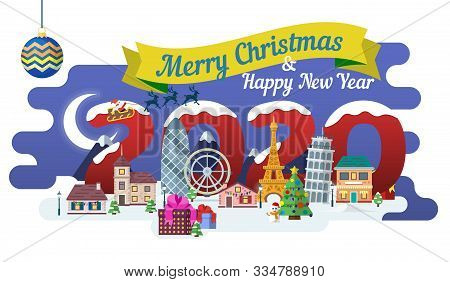 Travel To Europe. The Winter Holiday. Happy New Year 2020.  New Year And Winter Travel Background. C