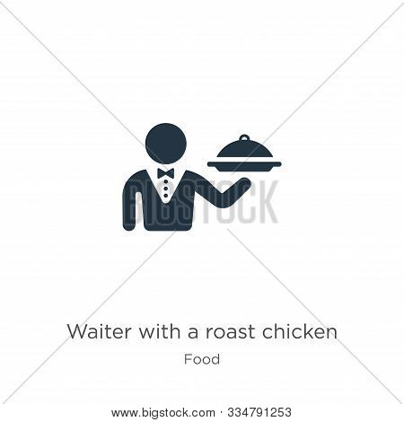 Waiter With A Roast Chicken Icon Vector. Trendy Flat Waiter With A Roast Chicken Icon From Food Coll