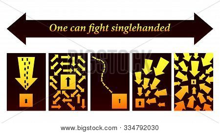Grafic Arrows, One Can Fight Singlehanded. Vector
