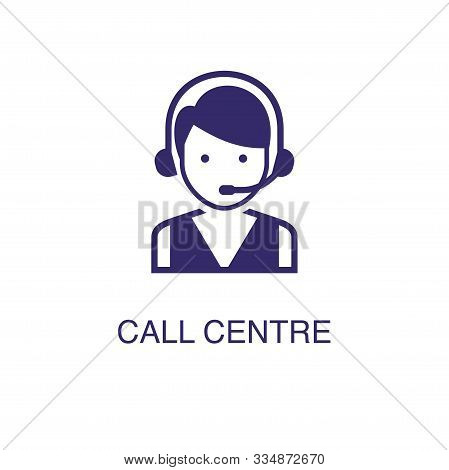 Call Centre Element In Flat Simple Style On White Background. Call Centre Icon, With Text Name Conce