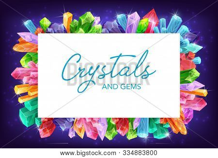 Crystals And Gem Stones Vector Frame Of Gemstones And Mineral Rocks Borders. Diamond, Quartz And Ame