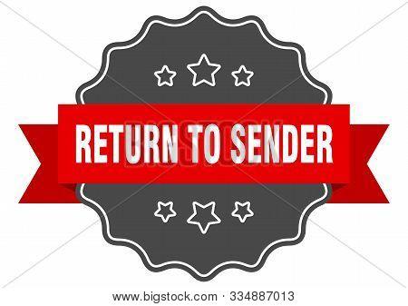 Return To Sender Red Label. Return To Sender Isolated Seal. Return To Sender