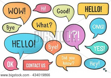 Set Of Colored Hand Drawn Speech Bubbles With Different Phrases, Vector Eps10 Illustration